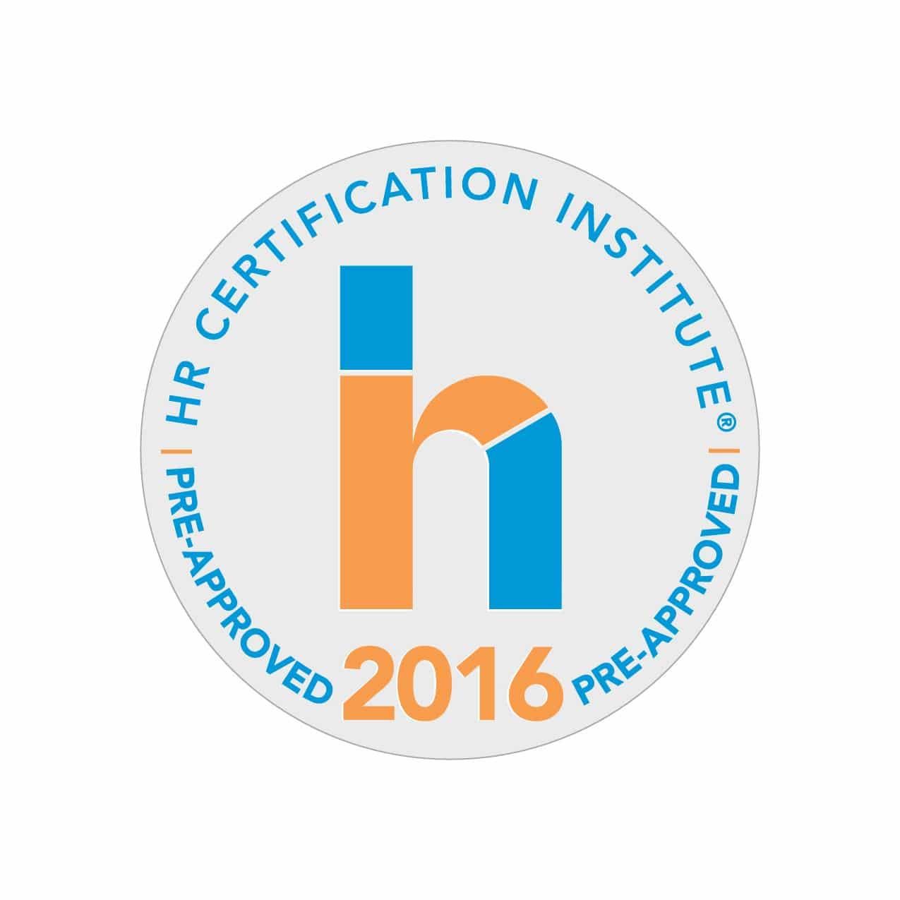 ... HR Certification Institute's® (HRCI®) criteria for re